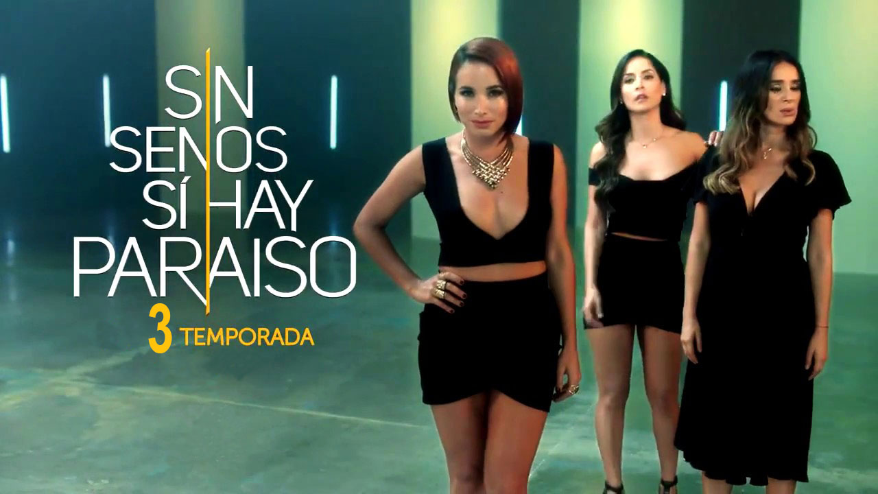 Imagen Sin senos sí hay paraíso – Temporada 3
